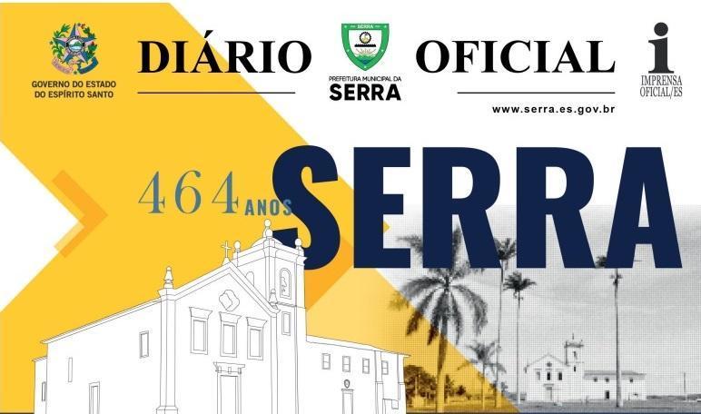 Confira o Diário Oficial da Serra do dia 15/04/2021
