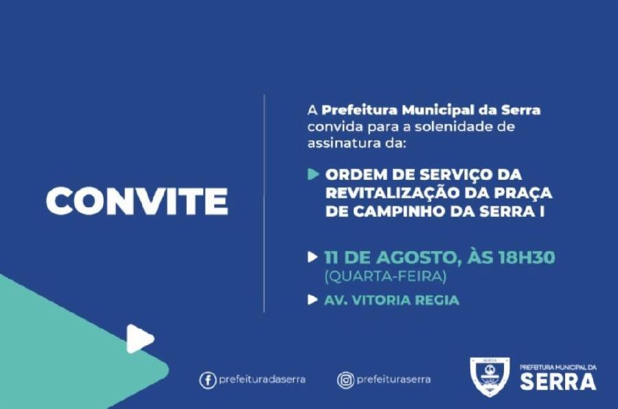 Prefeitura convida para assinatura da OS da Revitalização da Praça de Campinho da Serra I