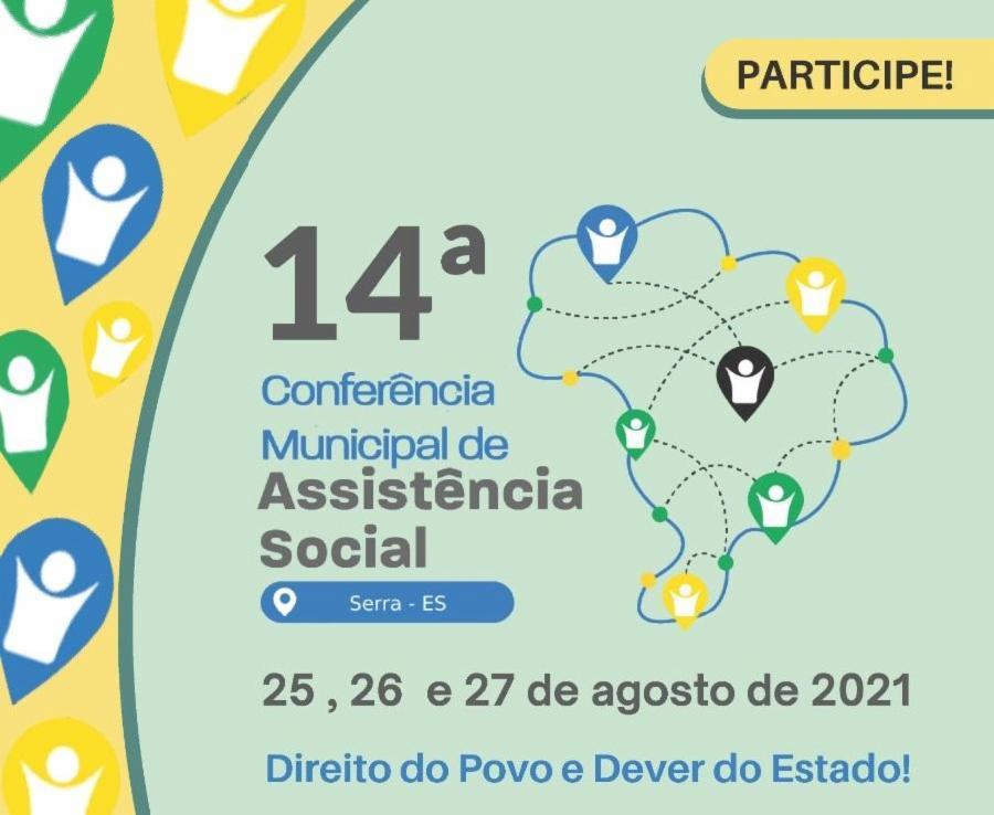 14ª Conferência Municipal de Assistência Social do Município da Serra