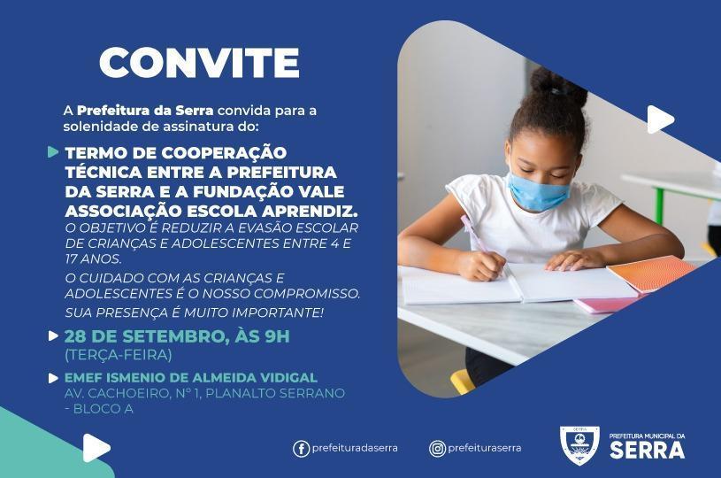 Serra assina Convênio com Fundação Vale em prol dos estudantes da rede municipal