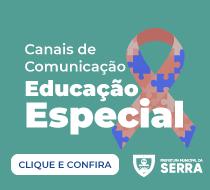 Canais de Comunicação Educação Especial